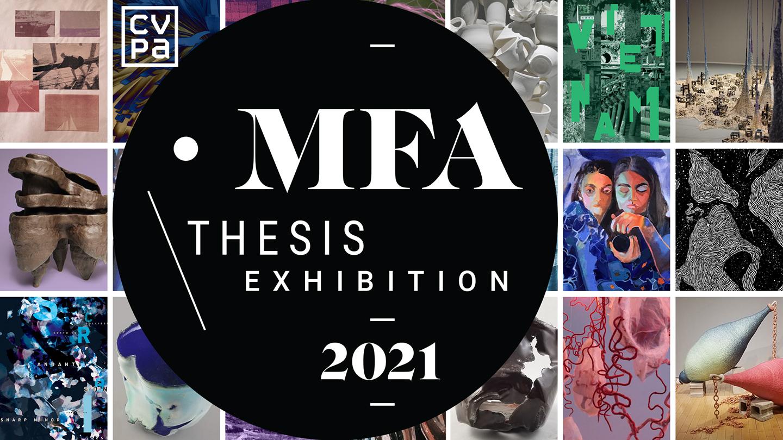 2021 MFA Thesis Exhibition