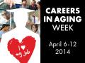AGHE Careers in Aging Week 2014